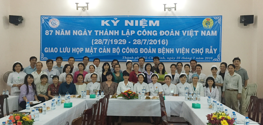 Cho Ray Labor Union activities on the 87th anniversary of the founding of the Vietnam Trade Union (28/7/1929 - 28/7/2016)